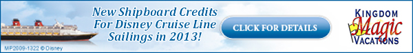 New Shipboard Credits for 2013 Disney Cruise Line Sailings