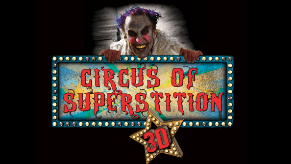 Circus of Superstition 3-D